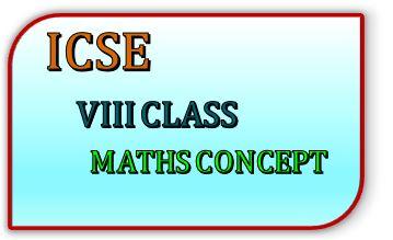 ICSE VIII CLASS MATHS CONCEPT FEATURE IMAGE